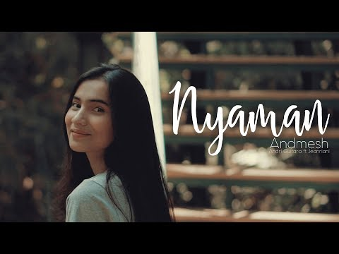 Nyaman - Andmesh (Andri Guitara ft Jeanriani) cover