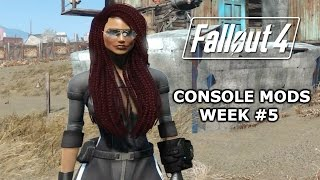 Fallout 4 Mod Showcase / Console Mods Week 5