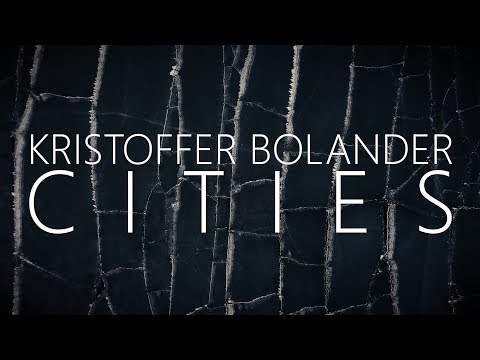 Kristoffer Bolander – Cities