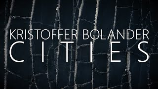 Kristoffer Bolander – Cities