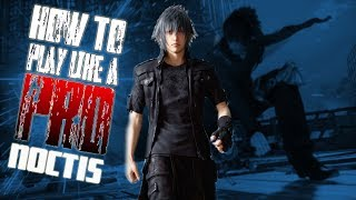 How To Play Like A PRO Noctis!   TEKKEN 7