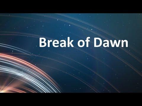 Break of Dawn  Warren John