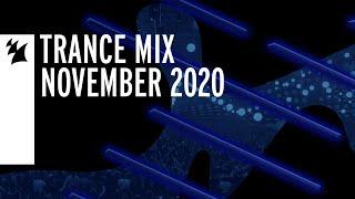 Armada Music Trance Mix - November 2020