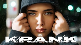 HAVA - KRANK (prod. by Jumpa) [Official Video]