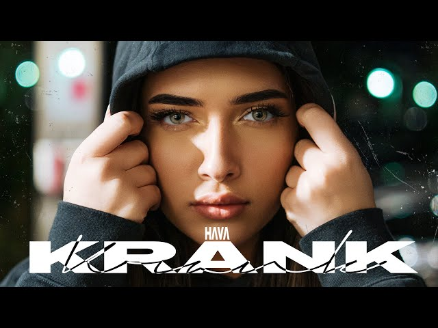 HAVA - KRANK (prod. by Jumpa) [Official Video] - HAVA
