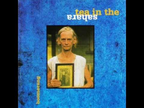 TEA IN THE SAHARA- Boomerang(Full Album)