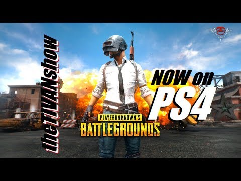 LIVE with TIVAN jump in the comments and say hello PUBG JUST DOWNLOADED AND FIRST VIEW ON PS4