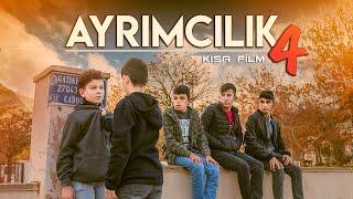 AYRIMCILIK 4 (Kısa Film)