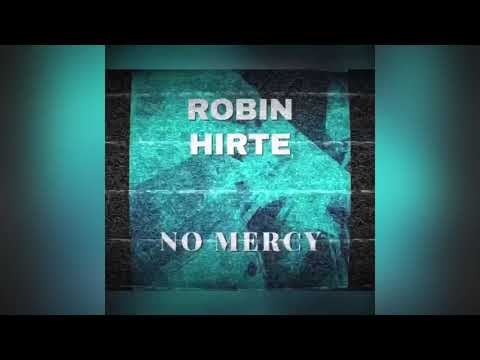 Robin Hirte - No Mercy bedava zil sesi indir