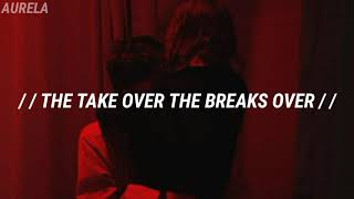 The Take Over The Breaks Over - Fall Out Boy; Español
