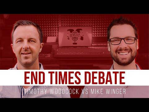 End Times Debate: Timothy Woodcock vs Mike Winger