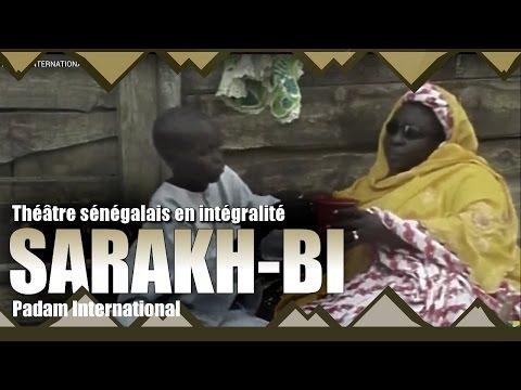 Sarakh Bi - Théâtre sénégalais Intégral