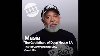 Masia (The Godfathers of Deep House SA) 4th Commandment 2020 Mix - UM Guest Mix (26.02.20)