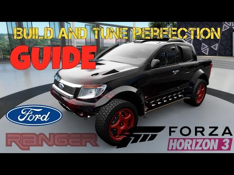 ✔ Forza Horizon 3 - Ford Ranger T6 - Build and Tune Perfection - Part 1 ✔
