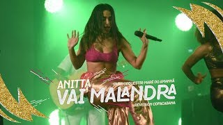 Baixar Anitta part. Orquestra Maré do Amanhã - Vai Malandra   Réveillon Copacabana