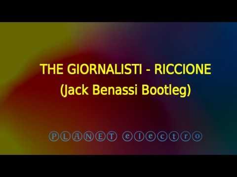 The Giornalisti - Riccione (Jack Benassi Bootleg)