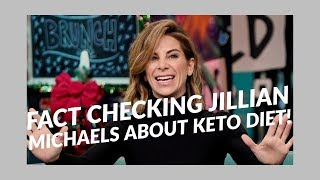 Jillian Michaels: Fact Checking the claims about Keto Diet!