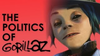 The Politics of Gorillaz and Humanz (LYRICAL REVIEW)