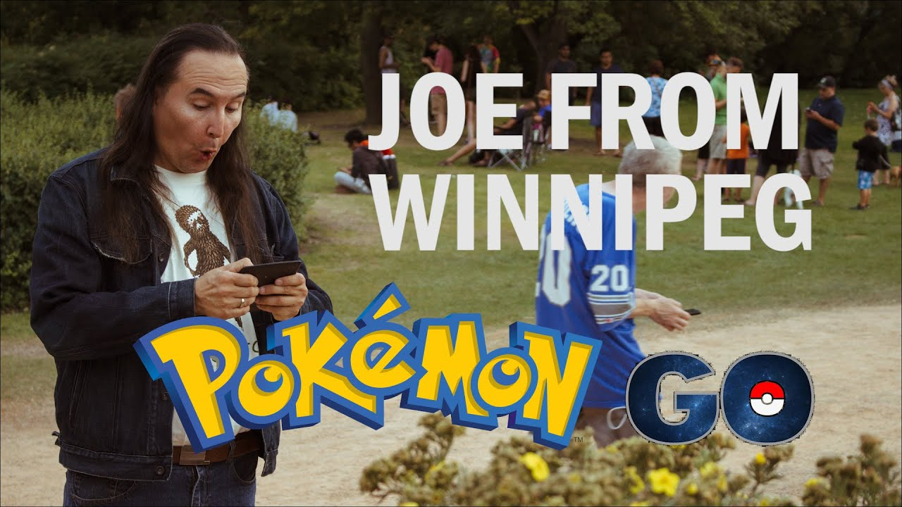 joe from winnipeg you can t win at pokemon go youtube
