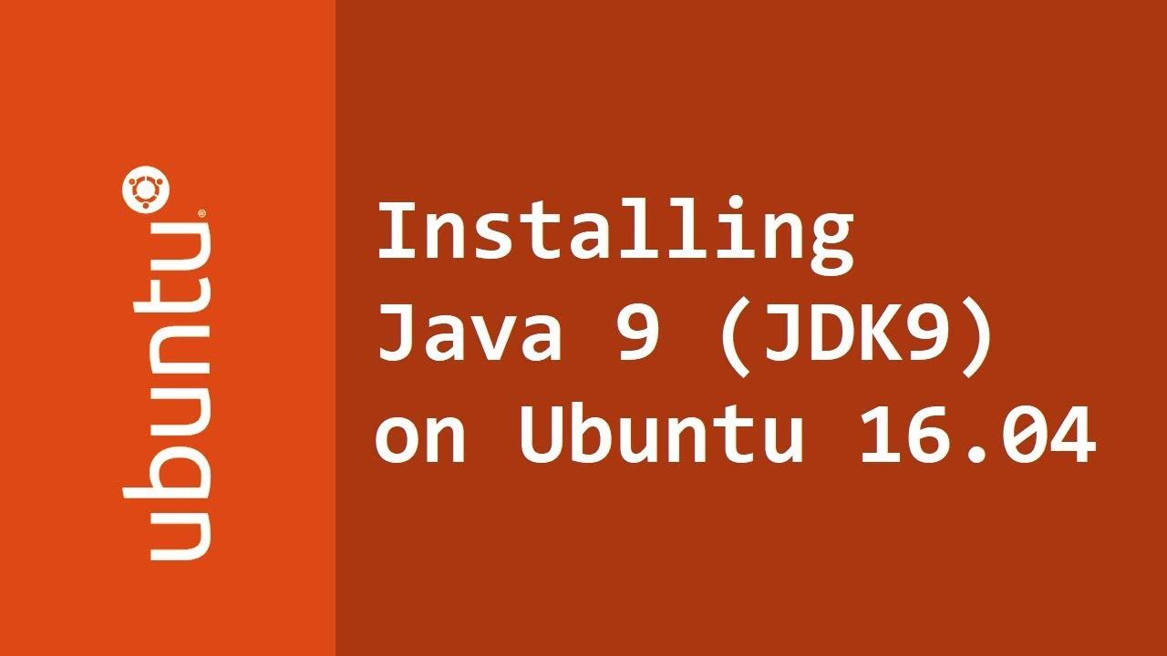 java jdk 9 install ubuntu