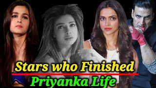 Bollywood Stars who Destroyed Priyanka's Career