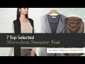 7 Top Selected Sleeveless Sweater Vest Amazon Fashion, Winter 2017