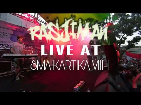 RASJIMAN LIVE AT SMA KARTIKA VIII-1 ( FULL CONCERT )