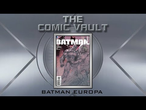 The Comic Vault | Batman Europa Review
