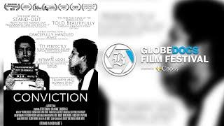GlobeDocs Presents: 'Conviction' Virtual Discussion