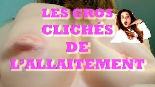 LES GROS CLICHÉS DE L'ALLAITEMENT! - ANGIE LA CRAZY SÉRIE