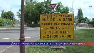 Yvelines | Des travaux de voirie prévus cet été à Saint-Quentin-en-Yvelines