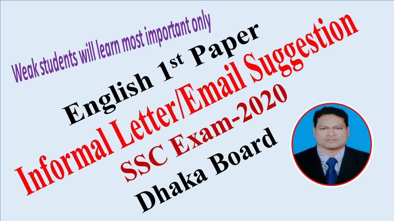 Writing Informal Letter / Email Suggestion : (English 1st Paper) II SSC  Exam -2020 II Question No 11