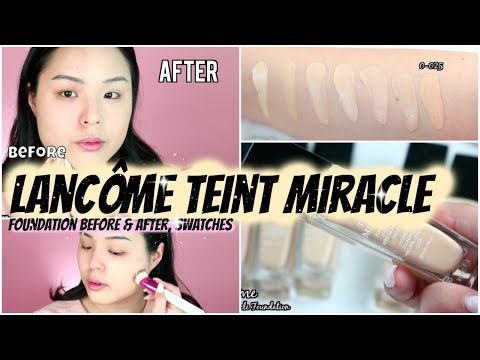 94d686cca7e Lancôme Teint Miracle Foundation Review | Before & After | New Formula! -  YouTube