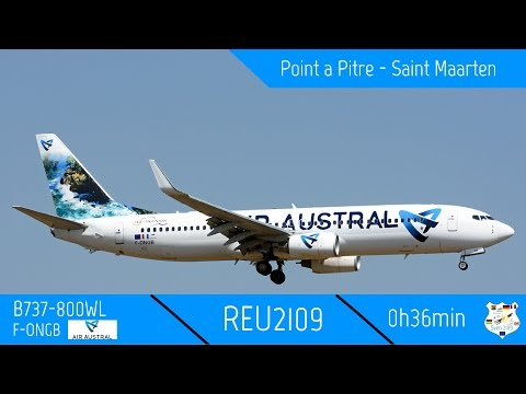 REU2109 | Point a Pitre - Saint Maarten | B737-800WL Air Austral