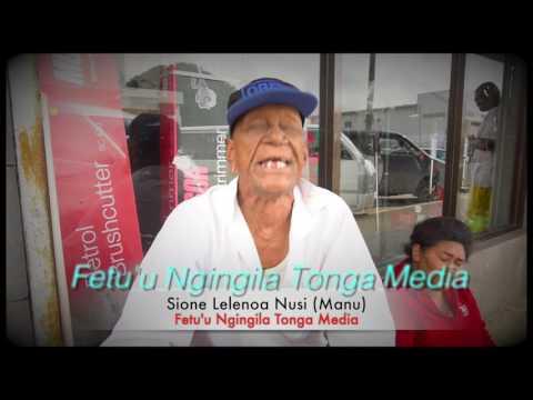 Sione Lelenoa (Manu) Nusi - Fetuungingila Tonga Media