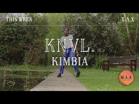 THIS WEEK | KNVL – Kimbia | X.A.X