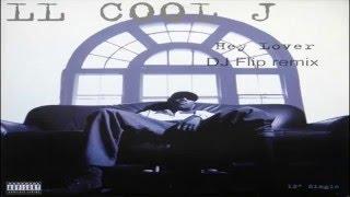 LL Cool J - Hey lover (DJ Flip remix)