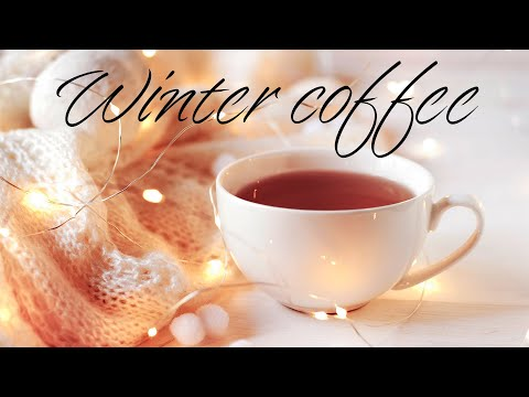 Winter Coffee JAZZ - Tender Morning Jazz & Bossa Nova For Work & Study