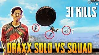 31 Kills Solo VS Squad!!! Draxx Gameplay PUBG Mobile Malaysia