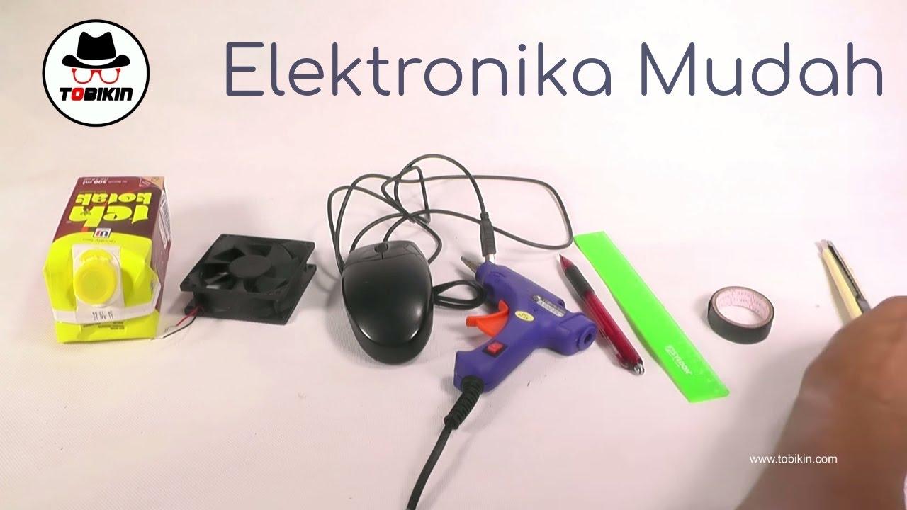 3 Proyek Elektronika Yang Gampang Dibuat Dan Keren Youtube