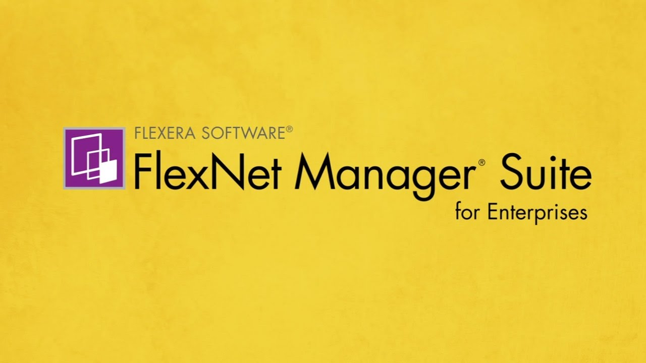 Flexera FlexNet Manager Suite Reviews and Pricing - 2019