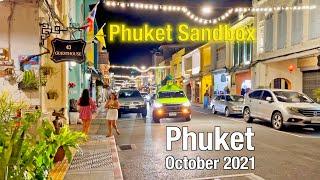 PHUKET TOWN October 2021 at NIGHT - Phuket Sandbox