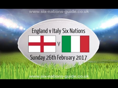 England vs Italy - Rugby 6 Nations 2017