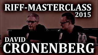 The Similarity of Writing a Novel and Directing a Film - David Cronenberg Masterclass - RIFF (2015)