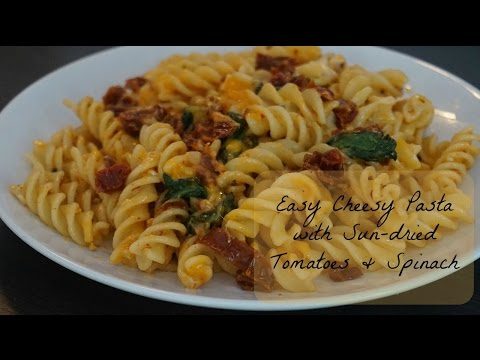 Easy Cheesy Pasta Recipe with Sun-dried Tomatoes & Spinach