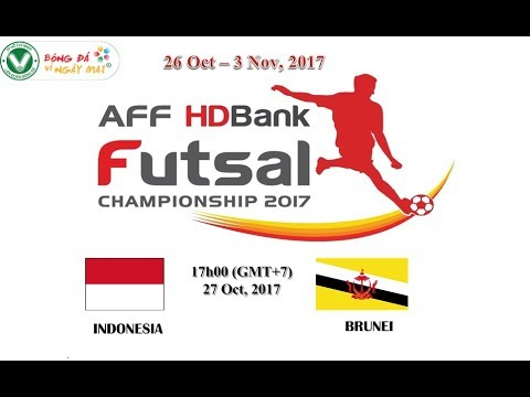AFF Futsal Championship HDBank 2017 - INDONESIA vs BRUNEI