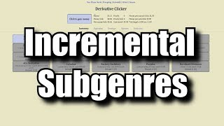 Incremental Subgenres & Suggestions