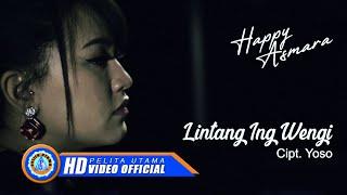 Happy Asmara - Lintang Ing Wengi