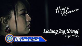 Download Happy Asmara - Lintang Ing Wengi (Official Music Video)