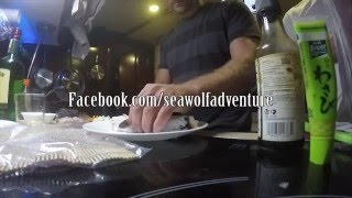 S/V Sea Wolf Episode 47- SUSHI ON A BOAT. (BORING LIVE ABOARD VIDEO)